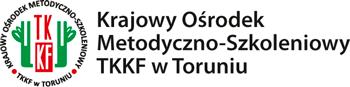 Krajowy Ośrodek Metodyczno-Szkoleniowy TKKF w Toruniu